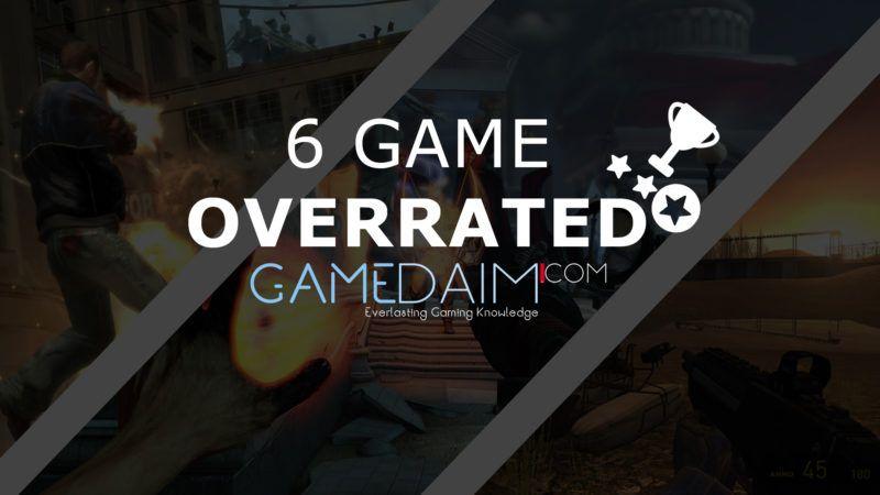 6 Game Overrated Semenjak Tahun 2000 - Gamedaim