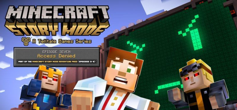 Minecraft Story Mode Access Denied