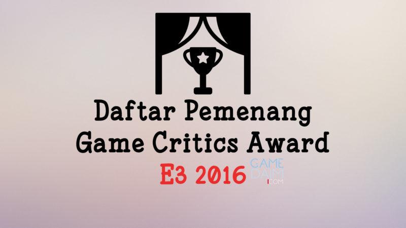 Thumbnail Artikel Pemenang Game Critics Award E3 2016 Telah Diumumkan