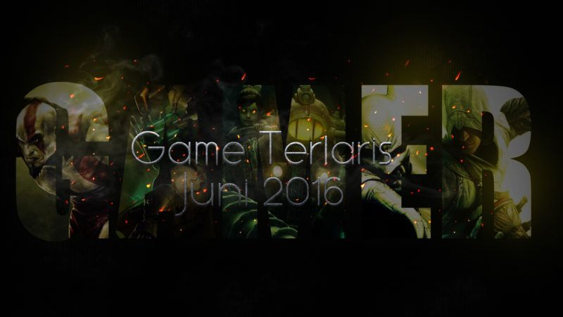 game-terlaris-juni-2016