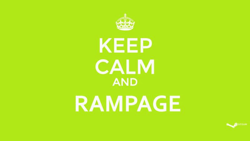 keep_calm_and_rampage___dota_2_wallpaper_by_coponduk-d7lxyws