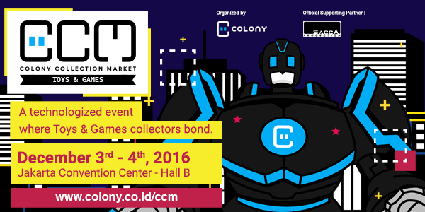 Saatnya Toys dan Games Memenuhi Colony Collection Market: Toys & Games