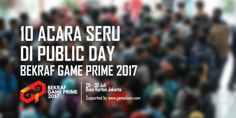 BEKRAF GAME PRIME 2017 - GAMEDAIM