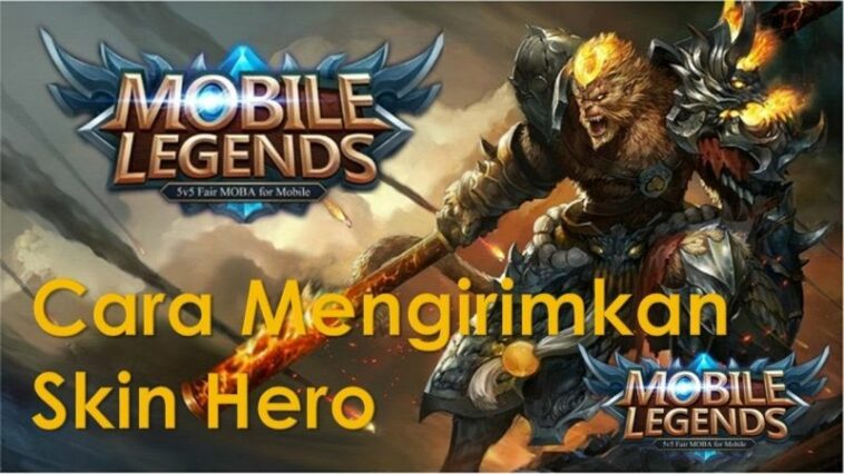 Beginilah Cara Mengirim Skin Hero Mobile Legends Kepada Teman Dengan Mudah! Gamedaim