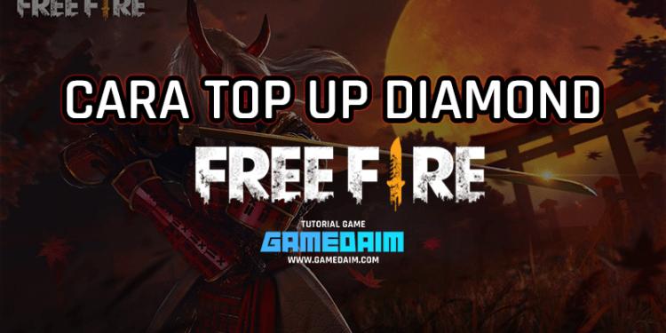 Begini Cara Top Up Diamond Free Fire Dengan Mudah (Update 2020)