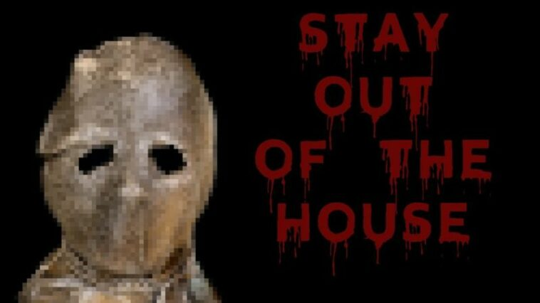Stay Out Of The House, Game Horror Dengan Nuansa Tahun 90 An! Gamedaim