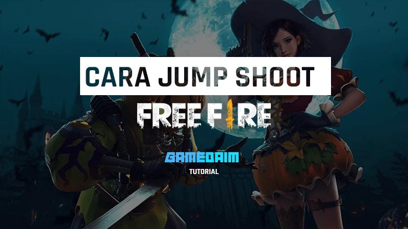 Begini Cara Melakukan Jump Shoot di Free Fire dengan Mudah (Update 2020)