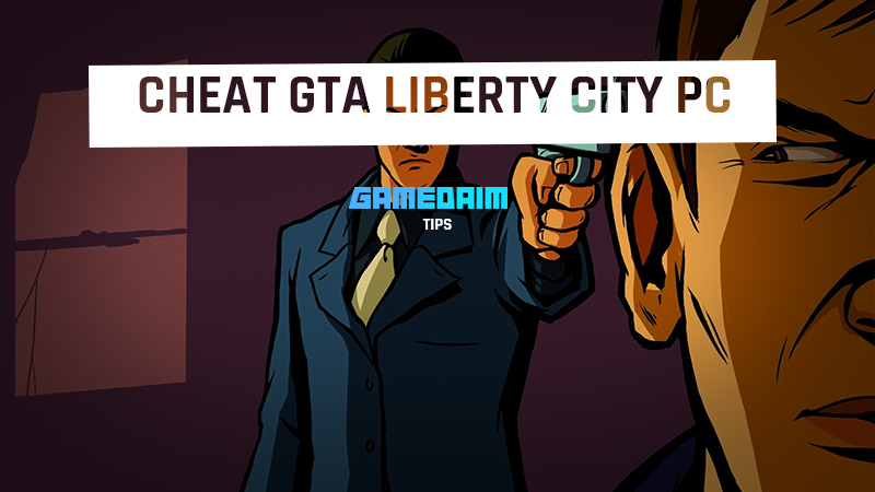 Cheat Grand Theft Auto Liberty City PC Lengkap Bahasa Indonesia! GD