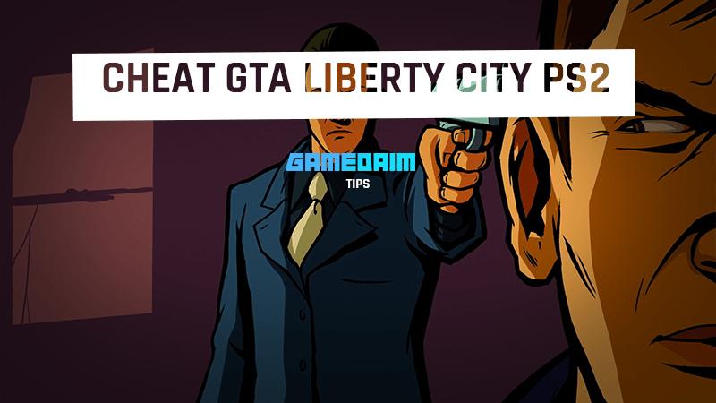 Cheat Grand Theft Auto Liberty City PS2 Lengkap Bahasa Indonesia! Gamedaim