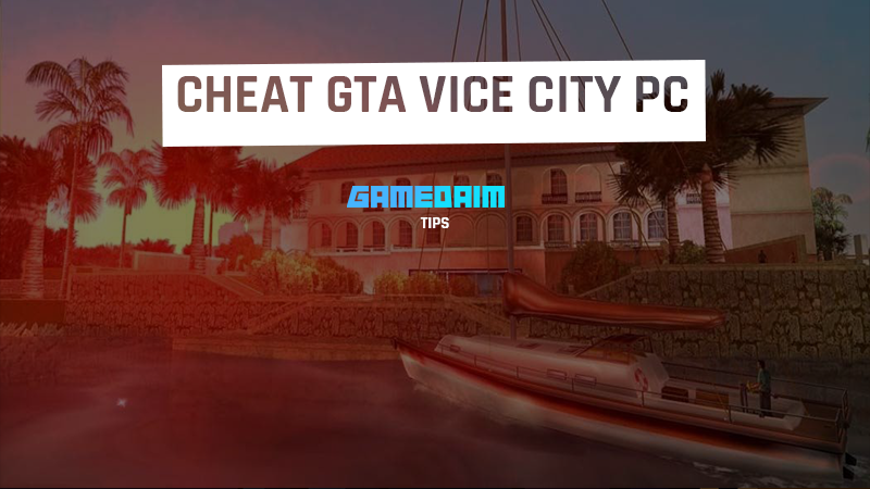Cheat Grand Theft Auto Vice City PC Lengkap Bahasa Indonesia! Gamedaim