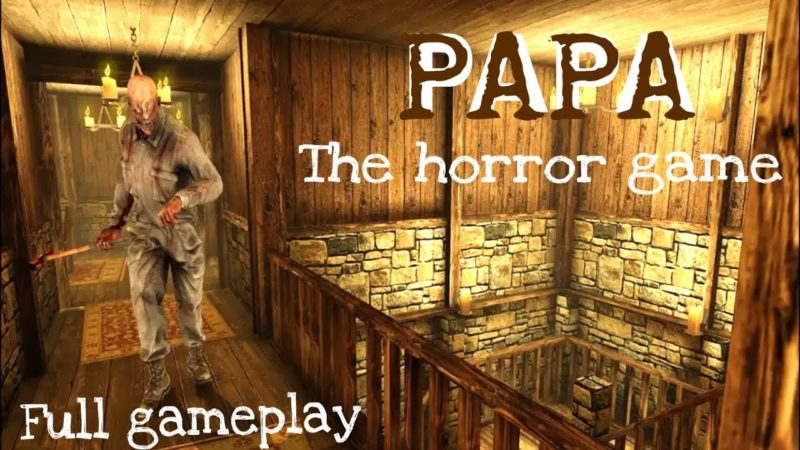 Papa The Horror Game - Game Horror Android