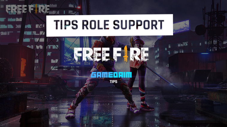 Tips Jadi Role Support Handal Di Free Fire! Gamedaim
