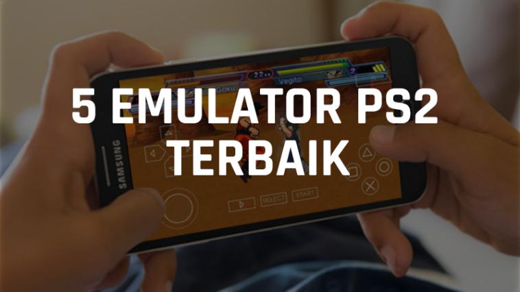 5 Rekomendasi Emulator PS2 Untuk HP Android Terbaik! Gamedaim