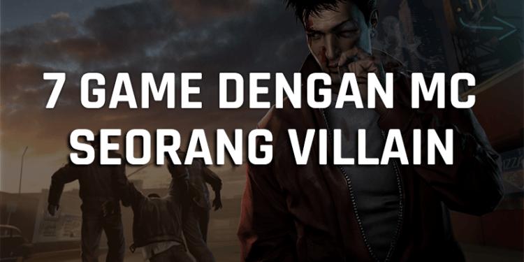 7 Game Dengan Tokoh Utama Seorang Penjahat, Kok Bisa Gamedaim