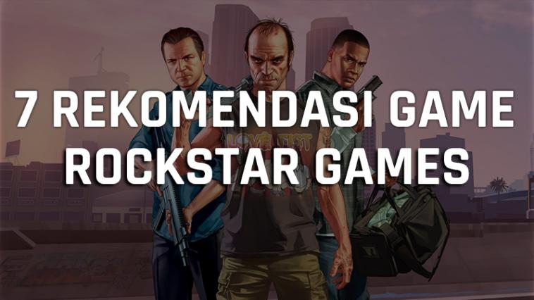 7 Rekomendasi Game Rockstar Games Terbaik, Dari Open World Sampai Action! Gamedaim