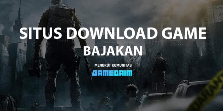 7 Rekomendasi Situs Download Game PC Bajakan Gratis Terbaik! Gamedaim