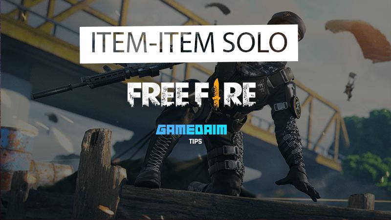 Inilah 5 Item Yang Wajib Digunakan Saat Main Solo Di Free Fire! Gamedaim