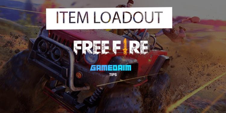 Tips Item Loadout Terbaik Di Free Fire! Gamedaim
