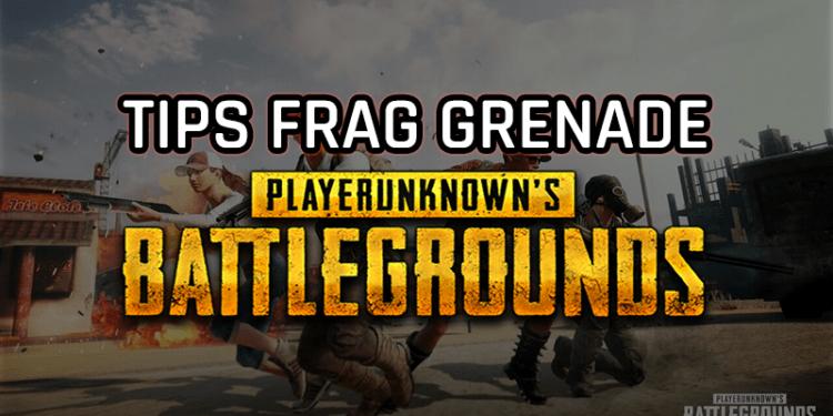 Tips Jitu Menggunakan Frag Grenade Di PUBG Mobile! Gamedaim