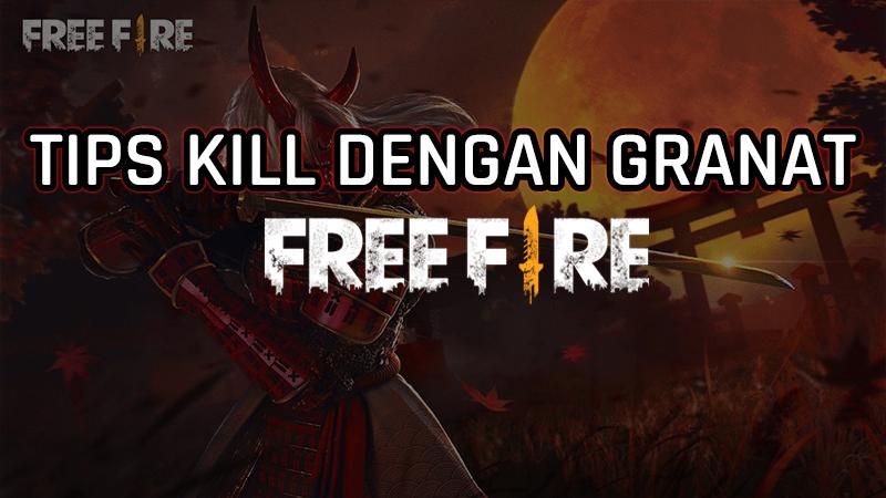Tips Mudah Membunuh Musuh Menggunakan Granat Di Free Fire! Gamedaim