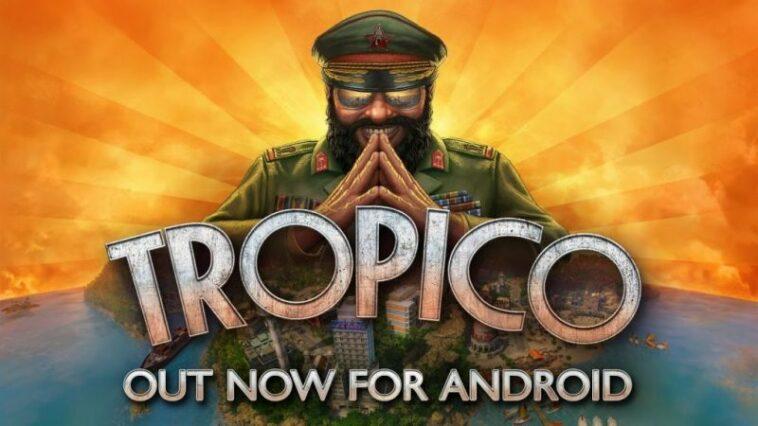 Game Simulasi 'Tropico' Resmi Dapatkan Versi Android! Gamedaim