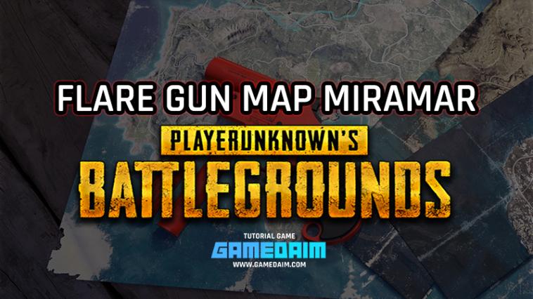 Inilah 3 Lokasi Terbaru Mencari Flare Gun Di Map Miramar PUBG Mobile! Gamedaim