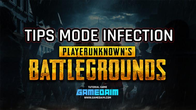 Tips Bertahan Hidup Di Mode Infection PUBG Mobile! Gamedaim