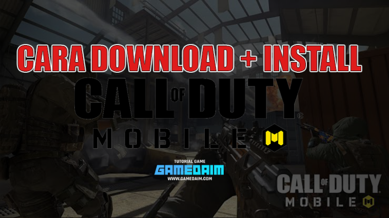 Beginilah Cara Download Call Of Duty Mobile! Gamedaim