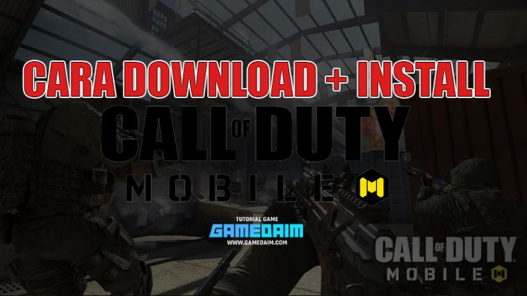 Beginilah Cara Download Call Of Duty Mobile! Gamedaim