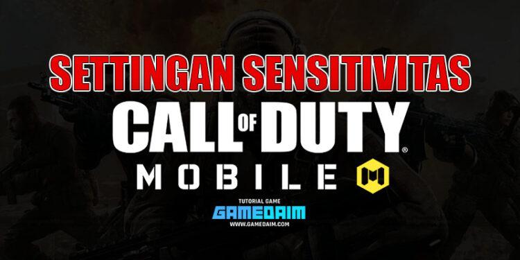 Inilah Settingan Sensitivitas Call Of Duty Mobile 2 Jari Terbaik! Gamedaim