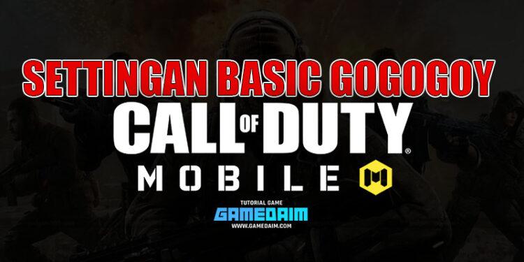 Settingan Basic Call Of Duty Mobile Terbaik Dari GOGOGOY Mode Battle Royale! Gamedaim