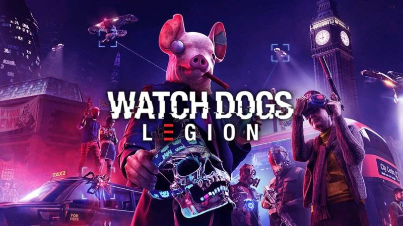 Perilisan Watch Dogs Legion Tergantung Konsol Next Gen!