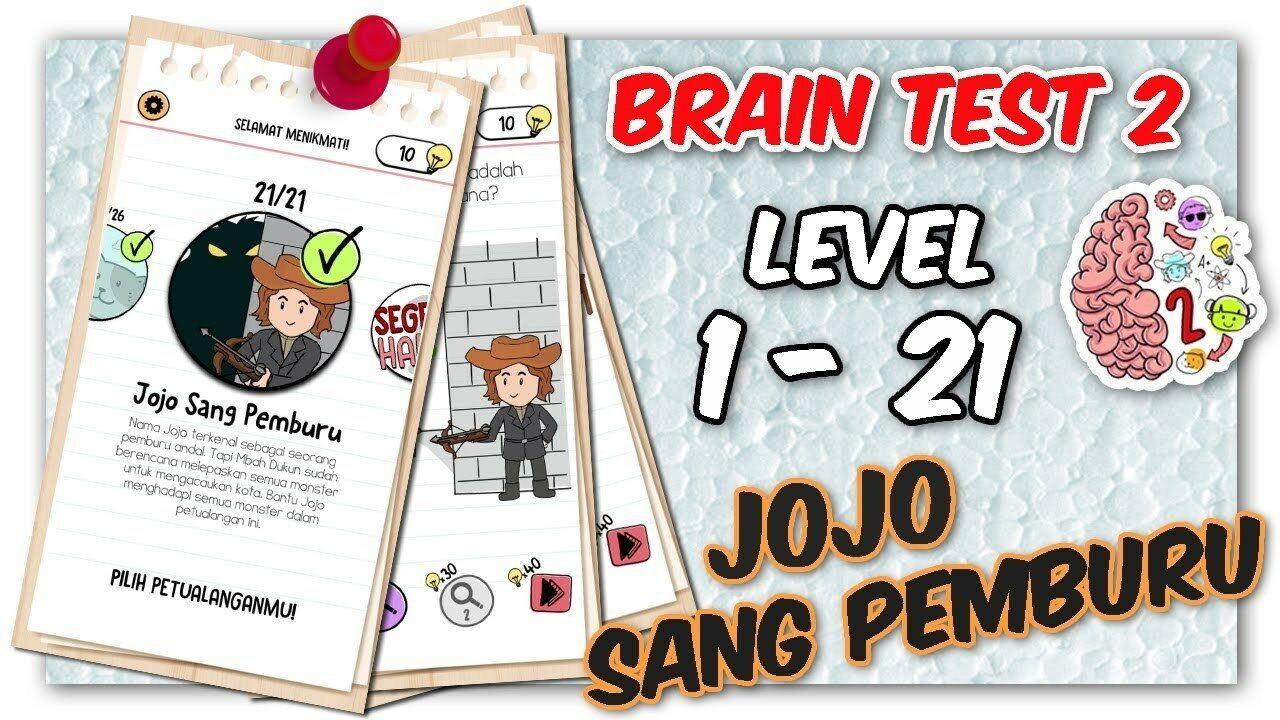Kunci Jawaban Brain Test 2 Jojo Sang Pemburu Level 1 – 21 Gamedaim