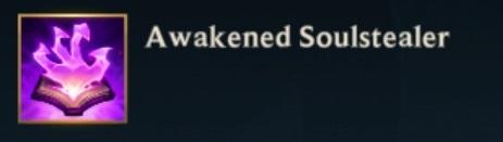 Awakened Soulstealer