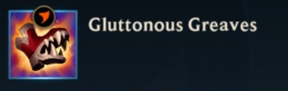 Gluttonous Greaves