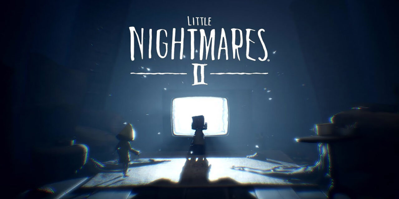 Demo My Little Nightmares II Sudah Rilis Pada Platform Console | Bandai Namco