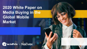 Socialpeta Nativex 2020 White Paper On Media Buying In The Global Mobile Market