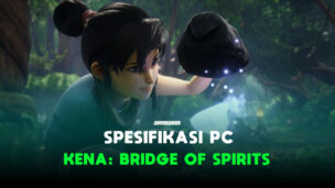 Spesifikasi Pc Untuk Memainkan Kena Bridge Of Spirits Gamedaim