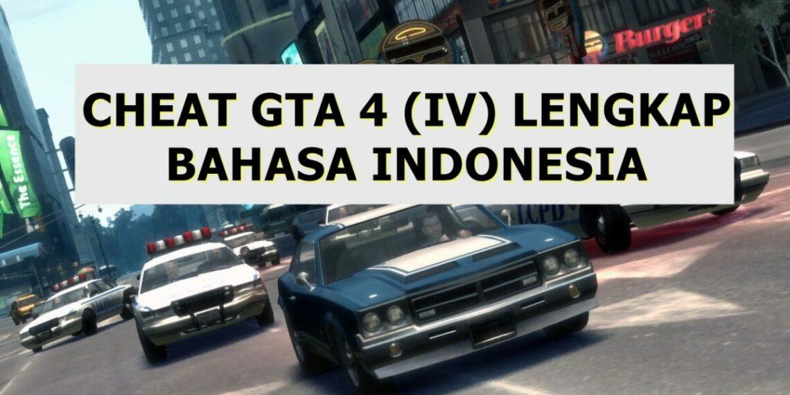 Cheat Gta 4 Lengkap Bahasa Indonesia